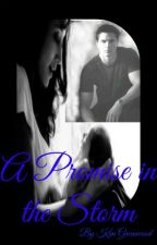 A Promise in the Storm - a Zak Bagans/GA fanfiction by KGreenwood