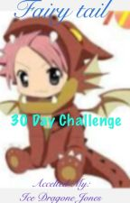 (~^_^~) Fairy Tail 30 day challenge ^~^ by IceDragonJones