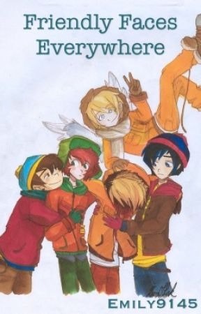 Friendly Faces Everywhere -South Park x Reader- - Yandere