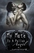My Mate is a Fallen Angel by _Infinity-E_