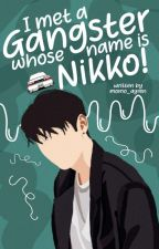 I met a gangster whose name is Nikko! by Momo_Ayren