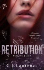 Retribution - Purple Ribbon Series Journey #1 by CJLaurence