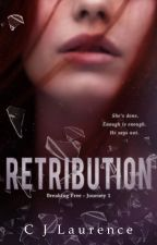 Retribution - Purple Ribbon Series Journey #1 by CJLaurence