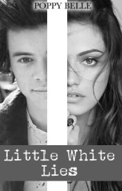 Little White Lies || [One Direction - Harry Styles] by Poppy-Belle