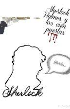 Sherlock Holmes y las cien puertas (Sherlock BBC) by just_today