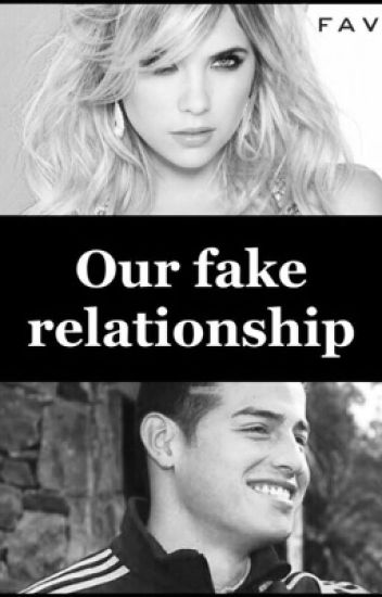 Our Fake Relationship. James Rodriguez