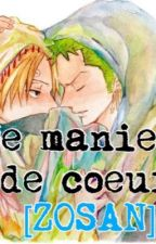Ce manieur de cœur {Zosan, Terminée} by hatsutoaoki
