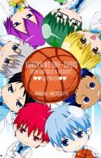 Kuroko no One-Shots (KnB Various x Reader) by Pariah_Incognito