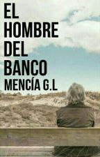 El Hombre Del Banco by MenciaConTilde