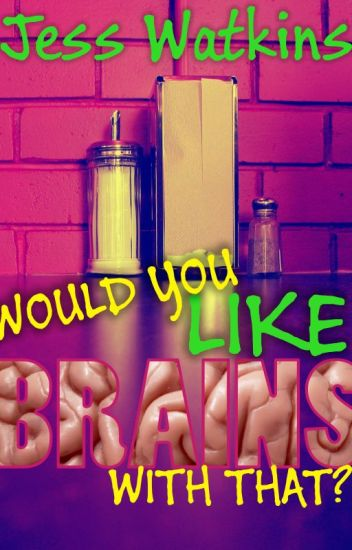 Would You Like Brains With That?