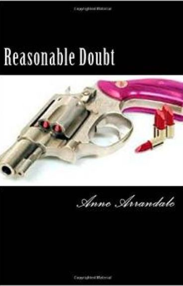 Reasonable Doubt by wlandlady
