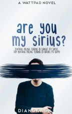 Are You My SIRIUS? (Editing) by Diangkasa