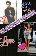 Un amor inesperado by novelas_youtubers