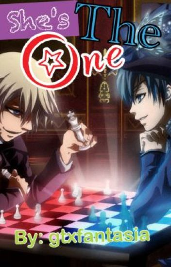 She's The One [Ciel x OC x Alois] (COMPLETE) *EDITING TYPOS* - Any