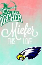Miefer || This Love by wefoundwonderland01