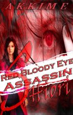 ☠Red Bloody Eye Assassin'SHIORI'☠ (RBEA-meets the Gangsters) by Akkime