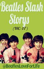 Beatles Slash (Smut) by BeatlesLoveForLife