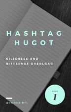 Hashtag Hugot (Completed) by vonsairyl