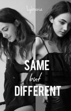 SAME BUT DIFFERENT by lybrania