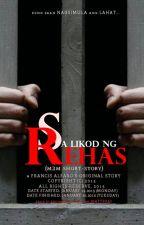 SA LIKOD NG REHAS [BOYXBOY SHORT-STORY]  [COMPLETED] by FrancisAlfaro