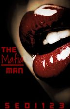 The Mafia Man *RATED R* by Sedi123