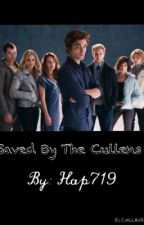 Saved By The Cullens by hap719