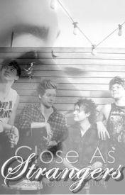 Close As Strangers | 5SOS by Bandana6009