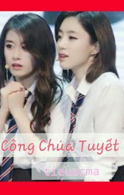 Công Chúa Tuyết ( EunYeon/ JiJung)