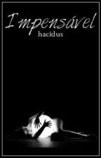 Impensável by hacidus