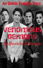 Venomous Demons (An Untold Vampire Story) by dj_noushyy