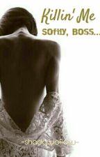 Killin' Me Softly, Boss.. by shadowoflow