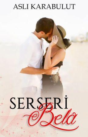 SERSERİ BELA by LittleRoseTree