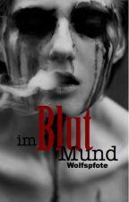 Blut im Mund by Wolfspfote