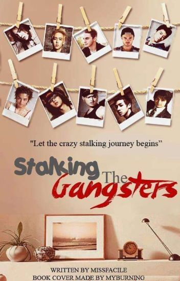 Stalking the Gangsters [1st Half] (PUBLISHED UNDER LIB)