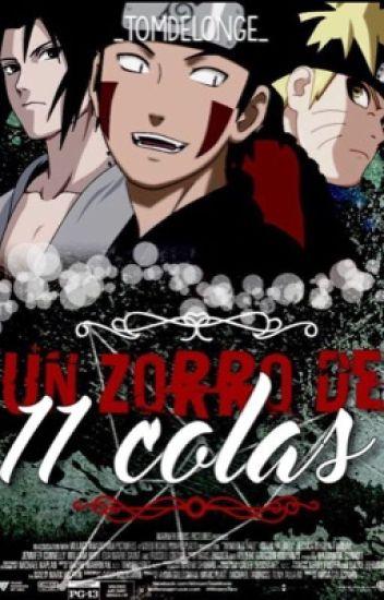 ¿Un Zorro De 11 Colas? ||Kiba, Sasuke, Naruto y Tu||