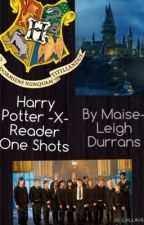 Harry Potter x Reader one-shots by MaisieDurrans
