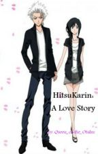 HitsuKarin: A Love St☺ry by Queen_of-the_Otakus