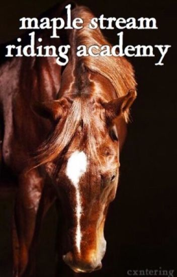 Maple Stream Riding Academy
