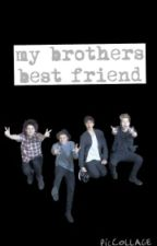My Brothers Best Friend (First Book - 5sos) by michaelathewriter