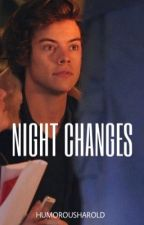 Night Changes - h.s. by humorousharold