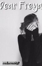 Dear Freya (Short Story) by stydialyf