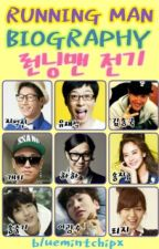 Running Man Biography 런닝맨 전기 by bluemintchipx
