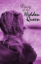 Diary of the Hidden Queen by DFIsaacs