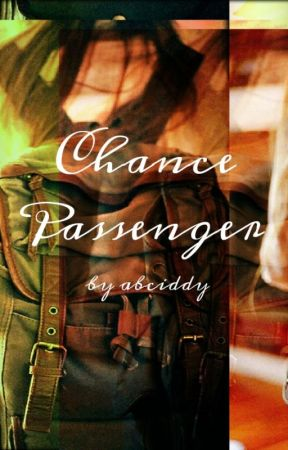 Chance Passenger by Abciddy