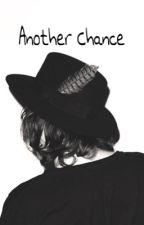 Another Chance [English] by harrybeautifulstyles
