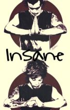 Insane (Larry Stylinson) by EmilyMartinez732