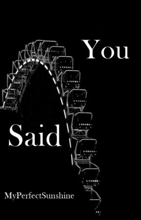 You said |Z.M.| by MyPerfectSunshine