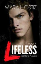 Lifeless (Book II) by Ortiz-Novels