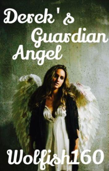Derek's Guardian Angel (TeenWolf)