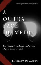 A Outra Face do Medo by JeferssonC